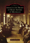Immaculate Heart of Mary Sisters of Michigan Cover Image