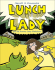 Lunch Lady and the Summer Camp Shakedown Cover Image