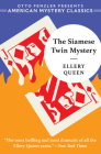 The Siamese Twin Mystery (An Ellery Queen Mystery) Cover Image