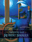 The Freedom Ship of Robert Smalls (Young Palmetto Books) Cover Image