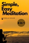 Simple, Easy, Meditation: 4 Books in 1 Cover Image