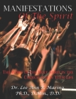 Manifestations of the Spirit: The Work of the Holy Spirit in the Church and in Your Life Cover Image