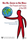 Who Will Govern the New World--The Present and Future of the G20 Cover Image