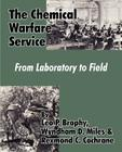 The Chemical Warfare Service: From Laboratory to Field Cover Image