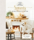 Cozy White Cottage Seasons: 100 Ways to Be Cozy All Year Long Cover Image