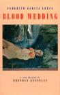 Blood Wedding: Bodas de Sangre Cover Image