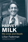 Harvey Milk: His Lives and Death (Jewish Lives) Cover Image