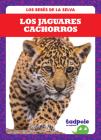 Los Jaguares Cachorros (Jaguar Cubs) Cover Image