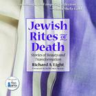 Jewish Rites of Death: Stories of Beauty and Transformation Cover Image