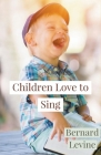 Children Love to Sing Cover Image