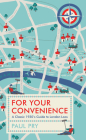 For Your Convenience: A Classic 1930's Guide to London Loos Cover Image