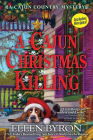 A Cajun Christmas Killing: A Cajun Country Mystery Cover Image