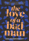 The Love of a Bad Man Cover Image