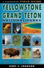 The Field Guide to Yellowstone and Grand Teton National Parks Cover Image