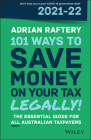 101 Ways to Save Money on Your Tax - Legally! 2021 - 2022 Cover Image