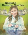 Neekah's Knitting Needles Cover Image
