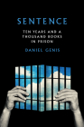 Sentence: Ten Years and a Thousand Books in Prison Cover Image