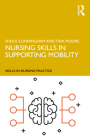 Nursing Skills in Supporting Mobility Cover Image