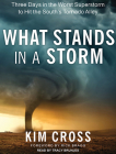 What Stands in a Storm: Three Days in the Worst Superstorm to Hit the South's Tornado Alley Cover Image
