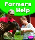 Farmers Help (Our Community Helpers) Cover Image