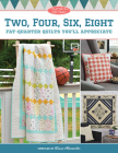 Moda All-Stars - Two, Four, Six, Eight: Fat-Quarter Quilts You'll Appreciate Cover Image