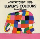 Elmer's Colours (English–Bengali) (Elmer series) Cover Image