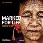 Jens Uwe Parkitny: Marked for Life: Myanmar's Chin Women and Their Facial Tattoos Cover Image