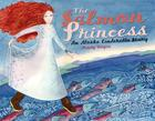 The Salmon Princess: An Alaska Cinderella Story (PAWS IV) Cover Image