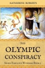 The Olympic Conspiracy (Seven Fabulous Wonders #5) Cover Image