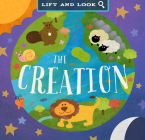 The Creation: A Lift and Look Book Cover Image