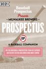 Milwaukee Brewers 2021: A Baseball Companion Cover Image