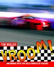 Vroom!: Motoring Into the Wild World of Racing Cover Image