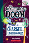 Charge of the Lightning Bugs: A Branches Book (The Notebook of Doom #8) Cover Image