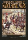 Soldiers and Uniforms of the Napoleonic Wars Cover Image