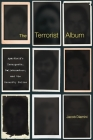 The Terrorist Album: Apartheid's Insurgents, Collaborators, and the Security Police Cover Image