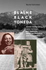 Elaine Black Yoneda: Jewish Immigration, Labor Activism, and Japanese American Exclusion and Incarceration Cover Image