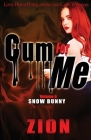 Cum For Me 6 Cover Image