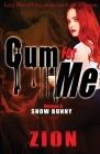 Cum For Me 6 Cover Image