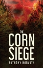 The Corn Siege Cover Image
