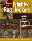 Designs for Primitive Rug Hookers Cover Image