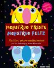 Monstruo triste, Monstruo feliz (Primeras travesías) Cover Image