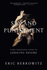 Sex and Punishment: Four Thousand Years of Judging Desire Cover Image