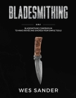 Bladesmithing: 8-in-1 Bladesmithing Compendium to Make Knives and Swords From Simple Tools Cover Image