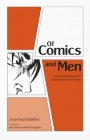 Of Comics and Men: A Cultural History of American Comic Books Cover Image