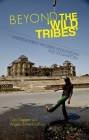 Beyond the 'Wild Tribes': Understanding Modern Afghanistan and Its Diaspora Cover Image