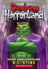 Escape from Horrorland (Goosebumps: Horrorland (Pb)) Cover Image
