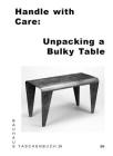 Handle with Care: Unpacking a Bulky Table: Bauhaus Paperback 24 Cover Image