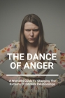 The Dance Of Anger: A Woman's Guide To Changing The Patterns Of Intimate Relationships: Control Anger In Relationship Cover Image