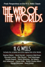 The War of the Worlds: Fresh Perspectives on the H. G. Wells Classic Cover Image