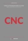CNC Corso di programmazione in 50 ore (aggiornamento della seconda edizione) Cover Image
